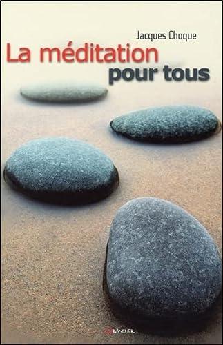 9782733908358: La Méditation pour tous