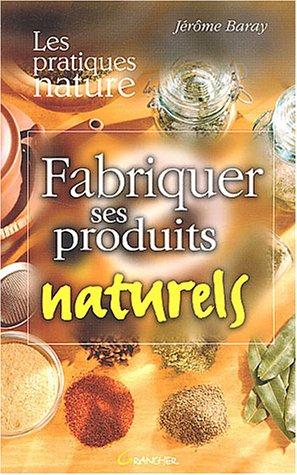 9782733908570: Fabriquer ses produits naturels