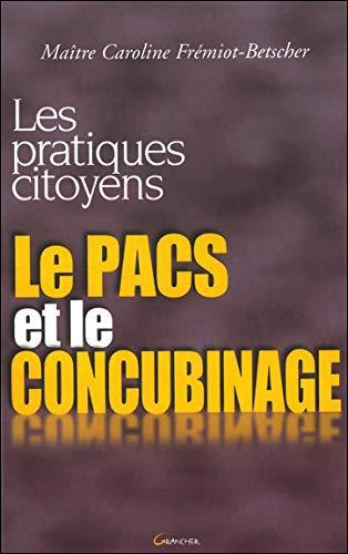 Le Pacs et le Concubinage: Caroline Frémiot-Betscher
