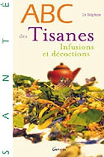 ABC DES TISANES: TELPHON THIERRY