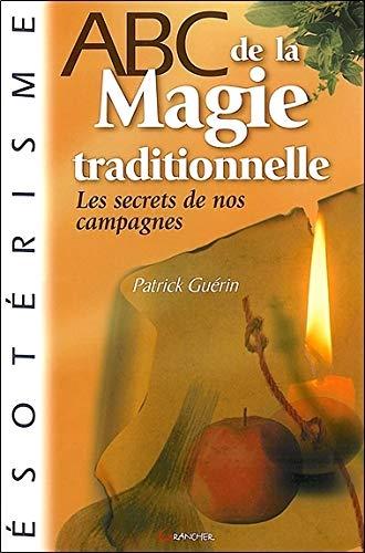 9782733909485: ABC de la Magie traditionnelle (Abc esoterisme)