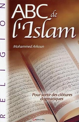 ABC DE L ISLAM: ARKOUN MOHAMMED