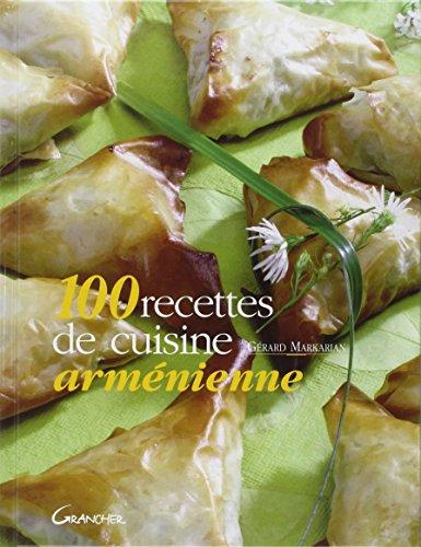 9782733911044: 100 recettes de cuisine arm�nienne