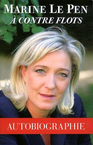 9782733911556: Marine Le Pen à contre flots