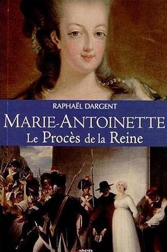 9782733912317: Marie-Antoinette - Le Proc�s de la Reine