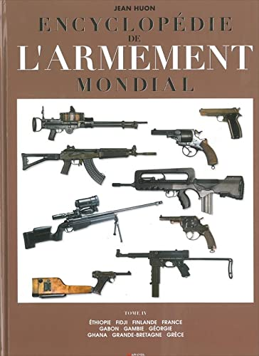 ENCYCLOPÉDIE DE L'ARMEMENT MONDIAL T.04: HUON JEAN