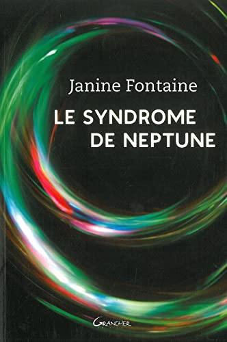 SYNDROME DE NEPTUNE -LE-: FONTAINE JANINE