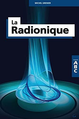 9782733912881: La radionique : ABC