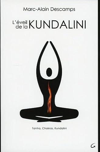 EVEIL DE LA KUNDALINI -L-: DESCAMPS MARC ALAIN