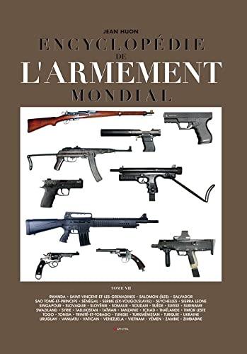 ENCYCLOPÉDIE DE L'ARMEMENT MONDIAL T.07: HUON JEAN