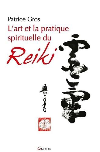 9782733913475: l'art et la pratique spirituelle du reiki