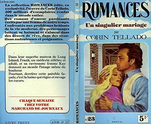 Un Singulier mariage: Corín Tellado