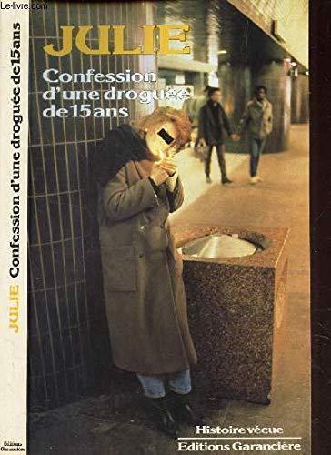 9782734000914: Confession d'une droguée de quinze ans (Histoire vécue) (French Edition)