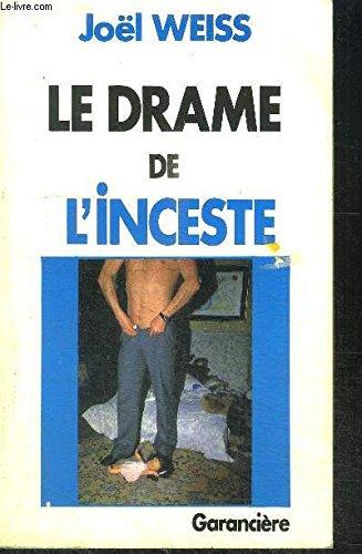 Le Drame de l'inceste: Joël Weiss