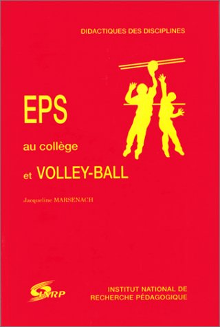 9782734204473: EPS au collège et volley-ball