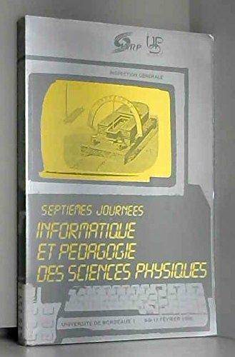 Journees informatique et pedagogie des sciences physiques.: Collectif; M Schwob;