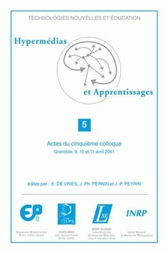 9782734208662: Hypermedias et apprentissages actes du cinquième colloque