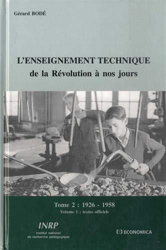9782734208716: L'enseignement technique de la révolution à nos jours. : Tome 2.