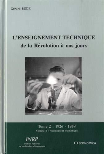 9782734208723: L'Enseignement Technique de la Revolution a Nos Jours. Volume 2 - Rec Ensement Thématique