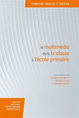 9782734209966: Le multimédia dans la classe à l'école primaire (French Edition)