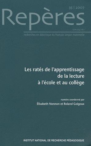 REPERES, N 35/2007. LES RATES DE L'APPRENTISSAGE DE LA LECTURE A L'E COLE ET AU ...