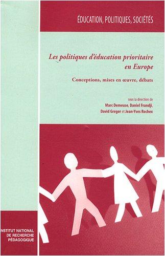 9782734211211: Les politiques d'education prioritaire en europe. conceptions, mises en oeuvre, débats (Education, politiques, sociétés)