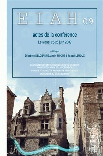 9782734211495: Environnements informatiques pour l'apprentissage humain 2009 : Actes de la conférence EIAH, Le Mans, 23-26 juin 2009