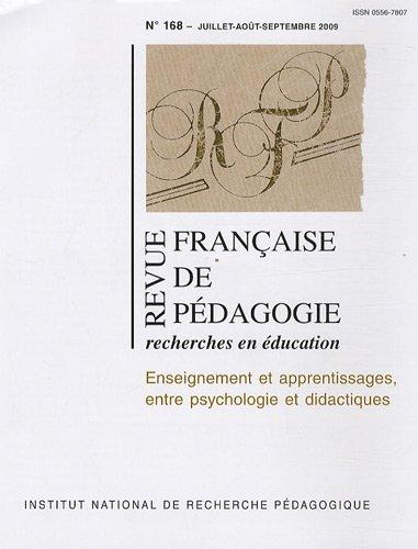 9782734211723: Revue fran�aise de p�dagogie, N� 168, Juillet-Ao�t : Enseignement et apprentissages, entre psychologie et didactiques