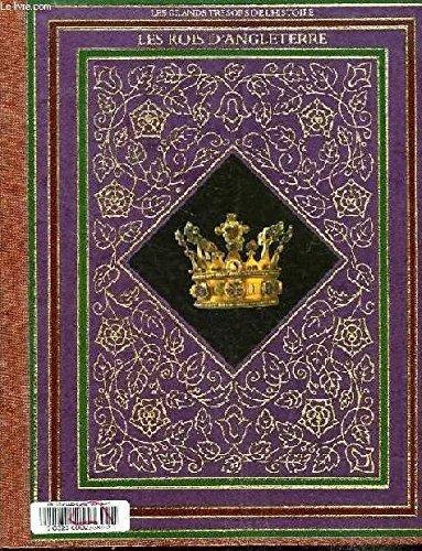 9782734401469: Les Rois d'Angleterre (Les Grands trésors de l'histoire)