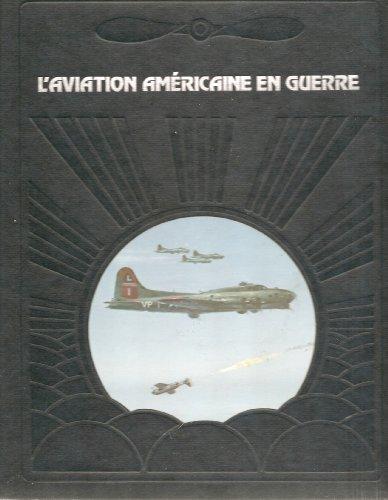 9782734401599: L'Aviation am�ricaine en guerre (La Conqu�te du ciel)
