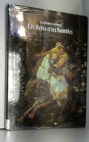 Les He?ros Et Les Humbles: n/a
