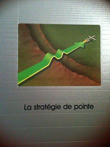 9782734404477: La Stratégie de pointe