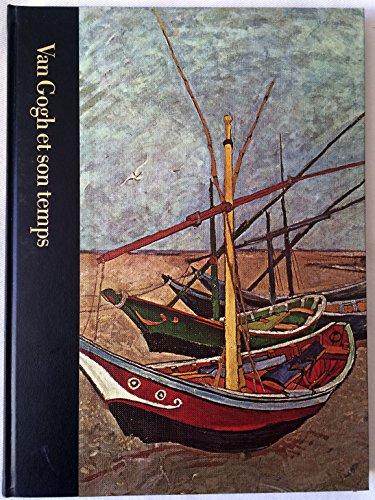 9782734405214: Van Gogh et son temps, 1853-1890