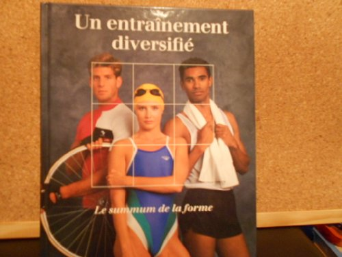 Un entra?nement diversifi?: Time-Life Books