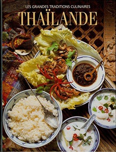 9782734406846: Tha�lande : Le pays et les gens... toutes les grandes recettes