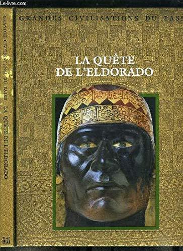 La quête de l'Eldorado (9782734407140) by [???]