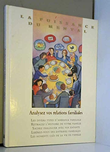 Analysez vos relations familiales - Livre: Collectif