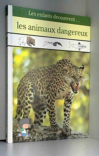 9782734407751: Les animaux dangereux
