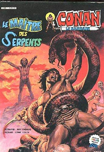 9782734602477: CONAN le barbare- Le maitre des Serpents