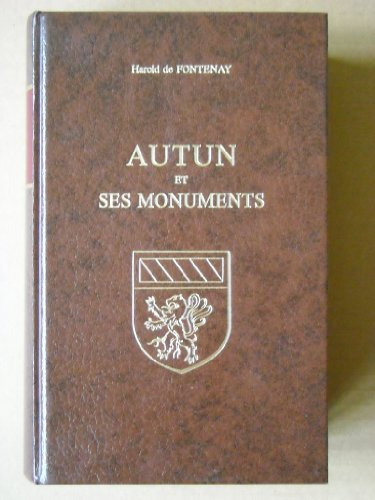 9782734800453: Autun et ses monuments (French Edition)
