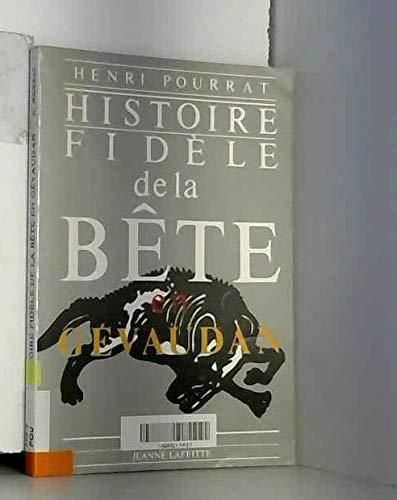 9782734800477: Histoire fid�le de la B�te en G�vaudan