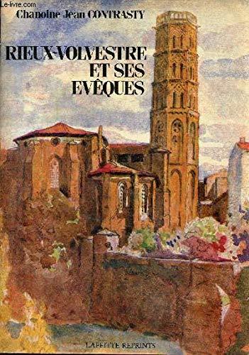 9782734801504: Histoire de la cité de Rieux-Volvestre et de ses évêques