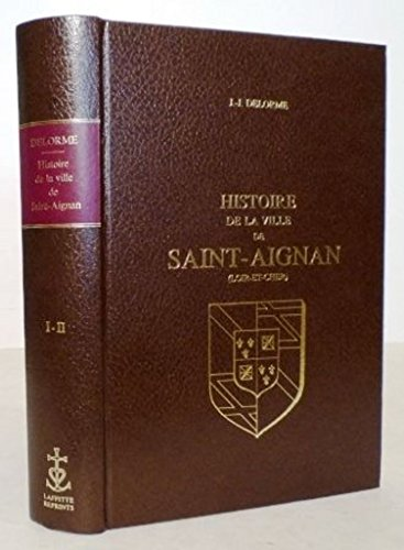 9782734803133: Histoire de la ville de saint-aignan
