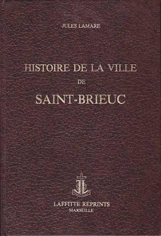 Histoire de la ville de Saint-Brieuc: Jules Lamare