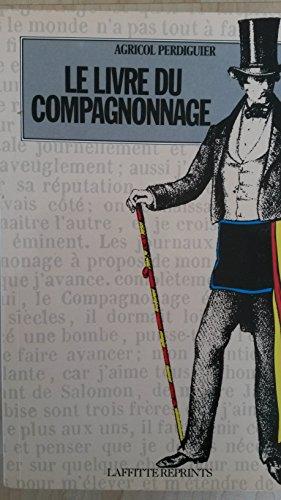 9782734806134: Le Livre du compagnonnage