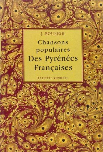 9782734806448: Chansons populaires des Pyrénées françaises