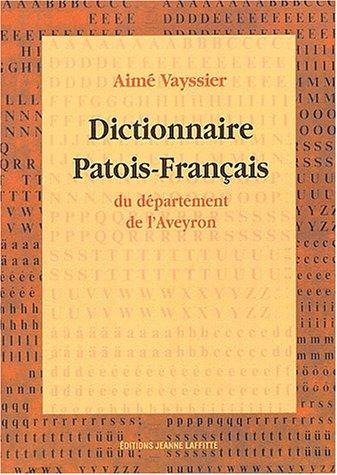 9782734807506: Dictionnaire patois-français du département de l'Aveyron