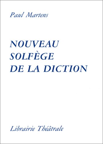 9782734900481: Nouveau solfège de la diction