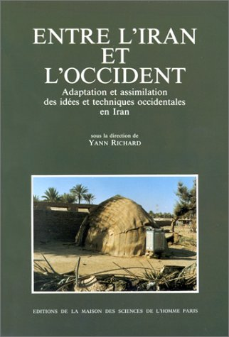 entre l'iran et l'occident (9782735103300) by [???]