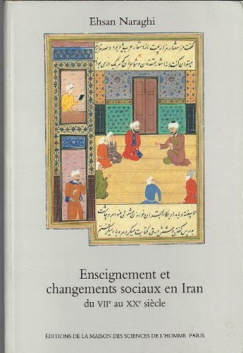 9782735104321: Enseignement et changements sociaux en Iran du 7e au 20e siècle. Islam et laïcité : leçons d'une expérience séculaire